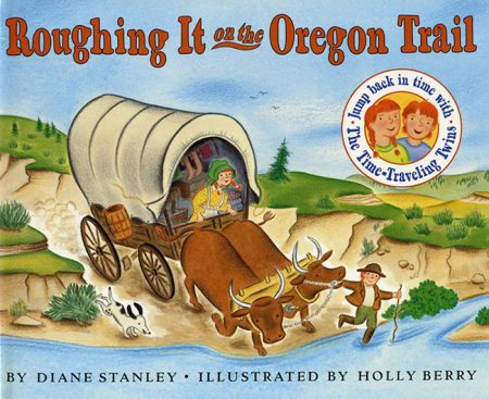 Roughing it on the Oregon Trail